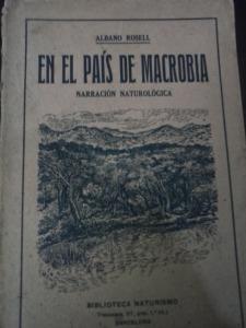 """""""En el país de Macrobia"""", obra naturalista utòpica d'Albano Rosell. Editada a Barcelona als anys 20, elogiada i reeditada posteriorment."""